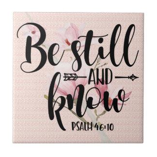 CARREAU LE PSAUME 46 10 SOIT TOUJOURS