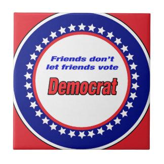 Carreau Les amis ne laissent pas le vote Démocrate d'amis