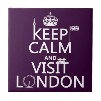 Carreau Maintenez calme et visite Londres