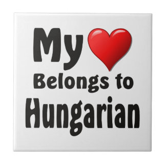 """Carreau """"Mon coeur appartient au Hongrois """""""