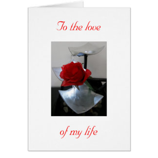 Carte À l'amour de ma vie
