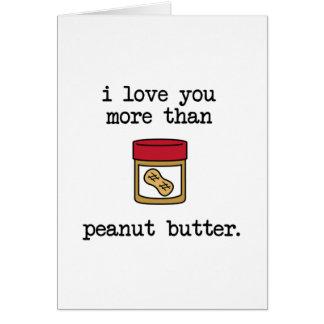 Carte Aimez-vous davantage que le beurre d'arachide