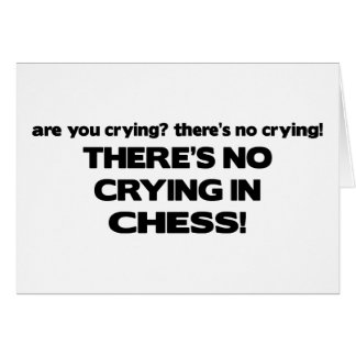 Carte Aucun pleurer - échecs