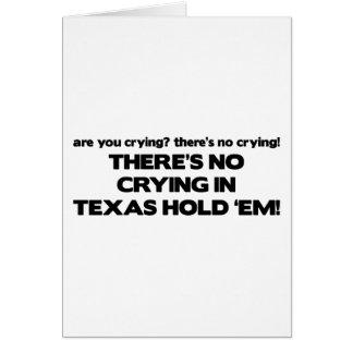 Carte Aucun pleurer - le Texas les tiennent