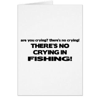 Carte Aucun pleurer - pêche