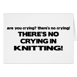 Carte Aucun pleurer - tricot