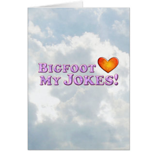 Carte Bigfoot aime mes plaisanteries - de base