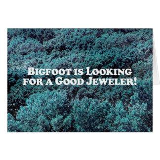 Carte Bigfoot recherche un bon bijoutier - de base