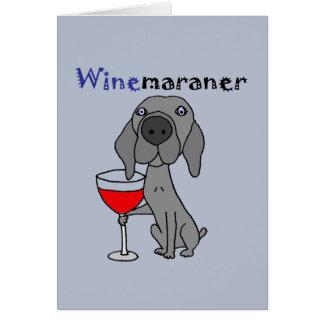 Carte Chien drôle de Weimaraner buvant du vin rouge
