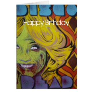 "Carte d'anniversaire morte de zombi de ""disco"""