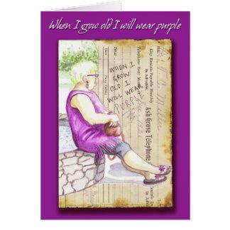 Carte de voeux : Quand je vieillis je porterai le