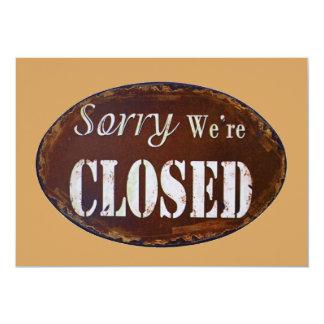 Carte Désolé nous sommes fermés