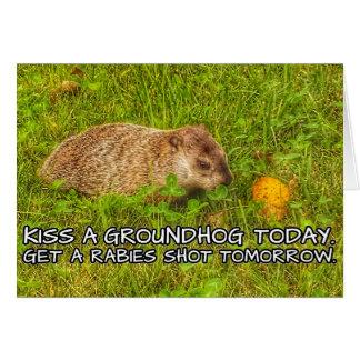 Carte Embrassez un groundhog aujourd'hui. Obtenez une