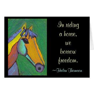Carte En montant un cheval, nous empruntons la liberté.