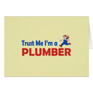 Carte Faites confiance que je je suis un plombier