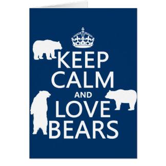 Carte Gardez le calme et aimez les ours (dans toutes les