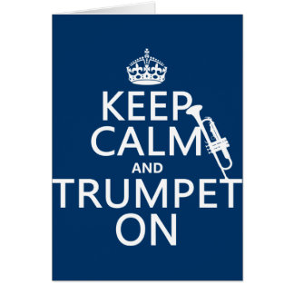 Carte Gardez le calme et sonnez de la trompette sur