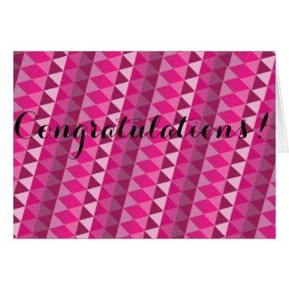 Carte géométrique rose de félicitations