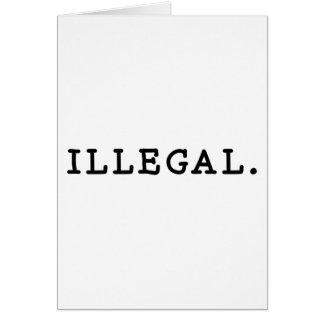 Carte Illégal