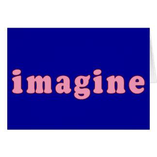 Carte Imaginez avec le lettrage rose