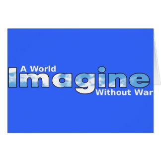 Carte Imaginez un monde sans guerre