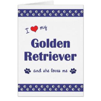 Carte J'aime mon golden retriever (le chien femelle)
