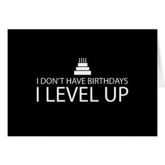 Carte Je n'ai pas le niveau des anniversaires I