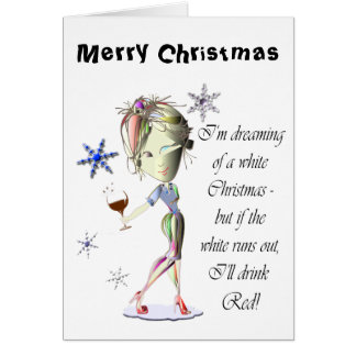 Carte Je rêve de Noël blanc, cadeau drôle de vin