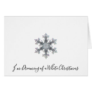 Carte Je rêve de Noël blanc - flocon de neige