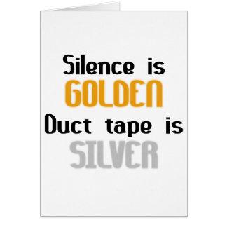 Carte La parole est d'argent le silence est d'or Ductape