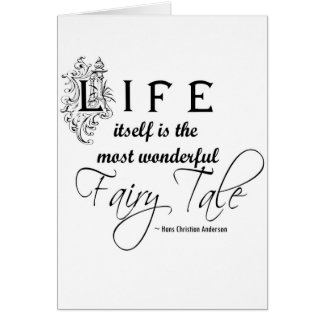 Carte La vie est un conte de fées