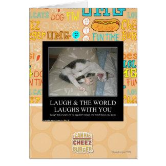 Carte Le rire et le monde rit avec vous