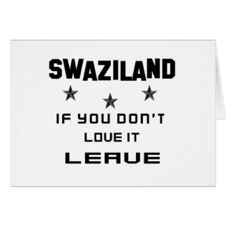 Carte Le Souaziland si vous ne l'aimez pas, partent