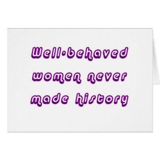 Carte Les femmes polies n'ont jamais fait l'histoire