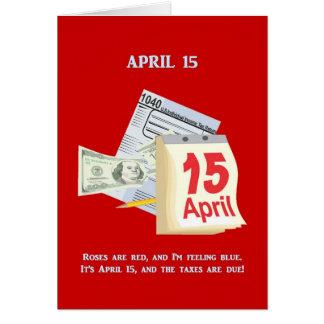 Carte Les roses de jour d'impôts sont rouges et je me