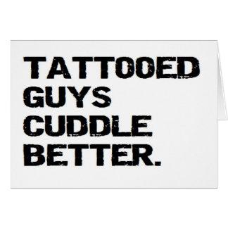 Carte les types tatoués caressent mieux