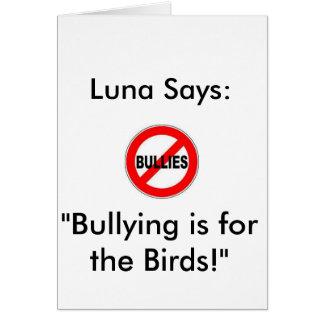 """Carte Luna indique : La"""" intimidation est pour les"""