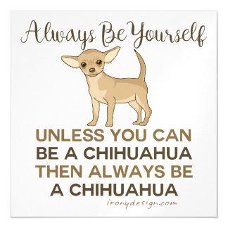 Carte Magnétique Soyez toujours un chiwawa