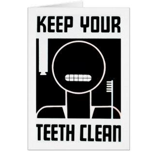 Carte Maintenez vos dents propres