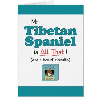 Carte Mon épagneul tibétain est tout cela !