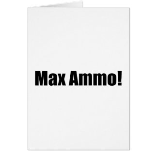 Carte Munitions maximum !