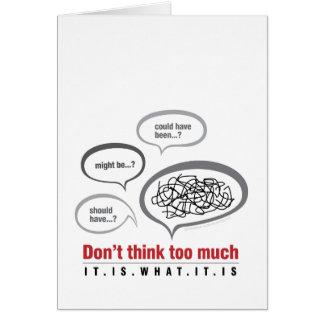 Carte Ne pensez pas trop