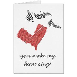 Carte Note de Valentine, vous faites mon coeur chanter !