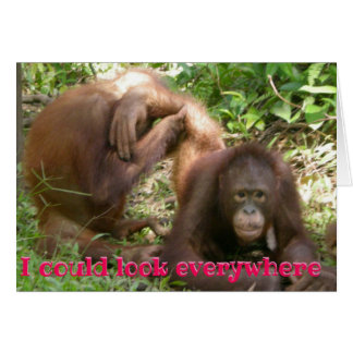 Carte Orang-outan drôle Valentine que je pourrais
