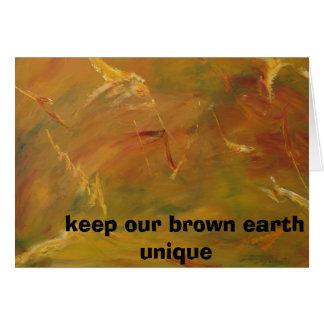 Carte P9290274,    maintiennent notre terre brune unique