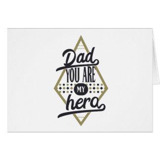 Carte Papa, vous êtes mon héros