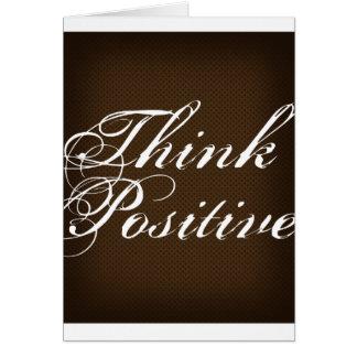 Carte Pensez le positif (le chocolat foncé)