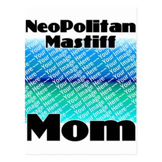 Carte Postale AJOUTEZ VOTRE maman de mastiff de Neopolitan de
