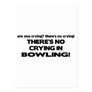 Carte Postale Aucun pleurer - bowling