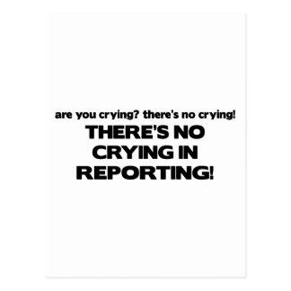 Carte Postale Aucun pleurer dans le reportage